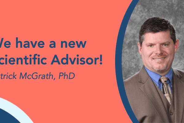 Our new Scientific Advisor Dr Patrick McGrath, PhD